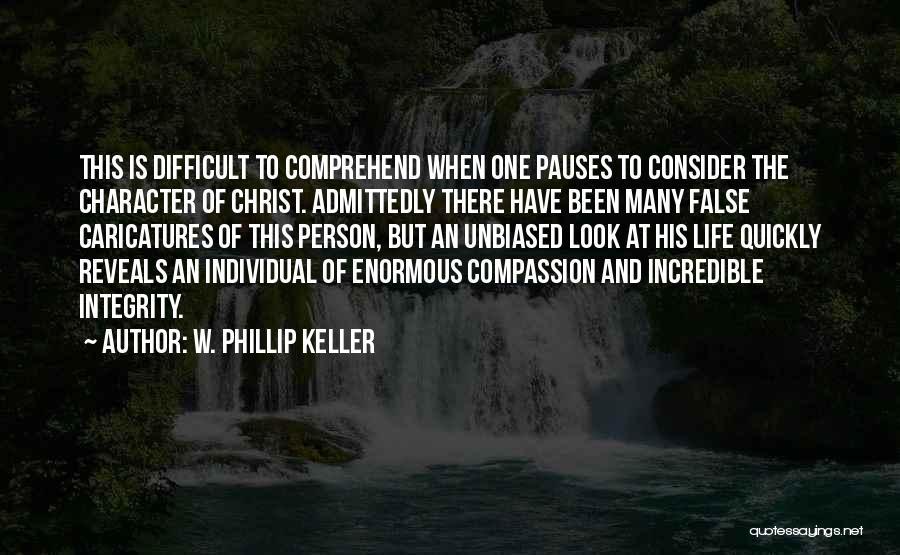 W. Phillip Keller Quotes 517967