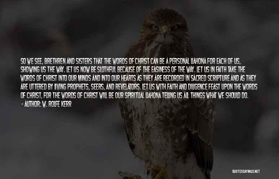 W. Rolfe Kerr Quotes 1081472