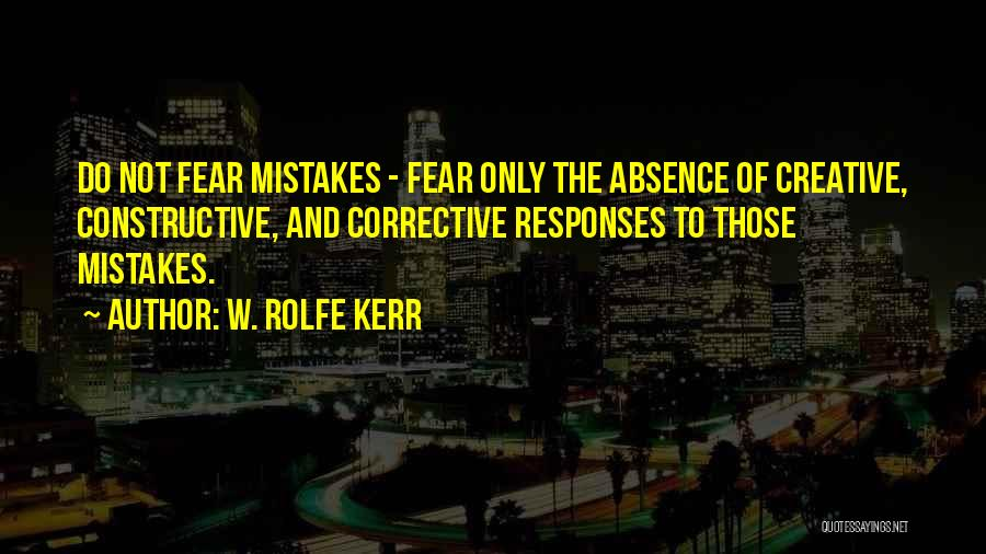 W. Rolfe Kerr Quotes 1114103