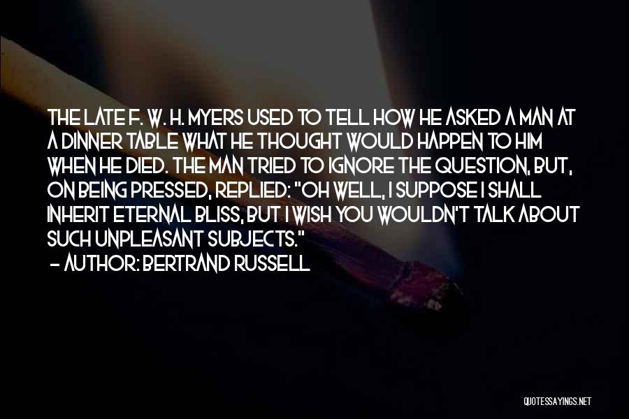 W T F Quotes By Bertrand Russell
