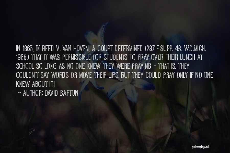 W T F Quotes By David Barton