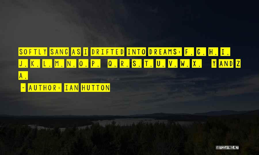W T F Quotes By Ian Hutton