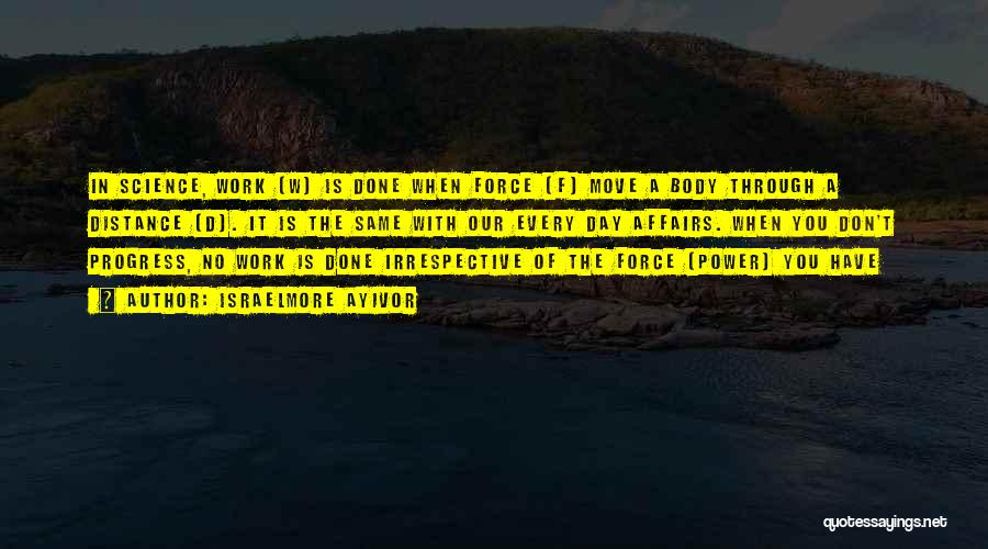 W T F Quotes By Israelmore Ayivor