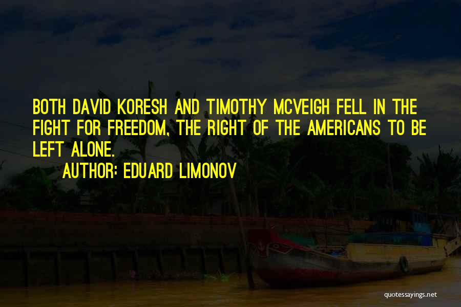 Waco Quotes By Eduard Limonov