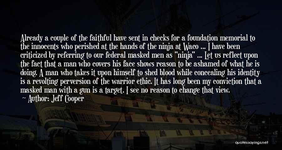Waco Quotes By Jeff Cooper