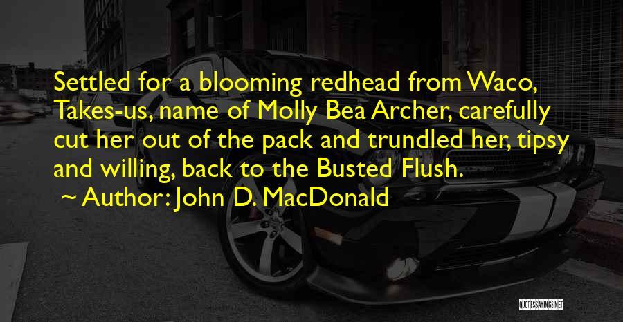 Waco Quotes By John D. MacDonald