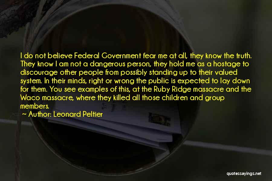 Waco Quotes By Leonard Peltier