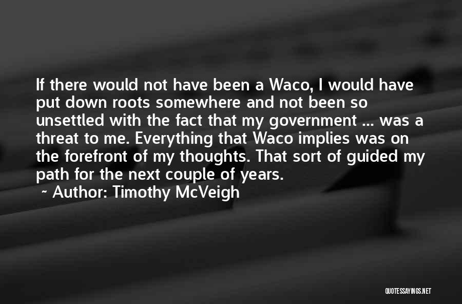 Waco Quotes By Timothy McVeigh