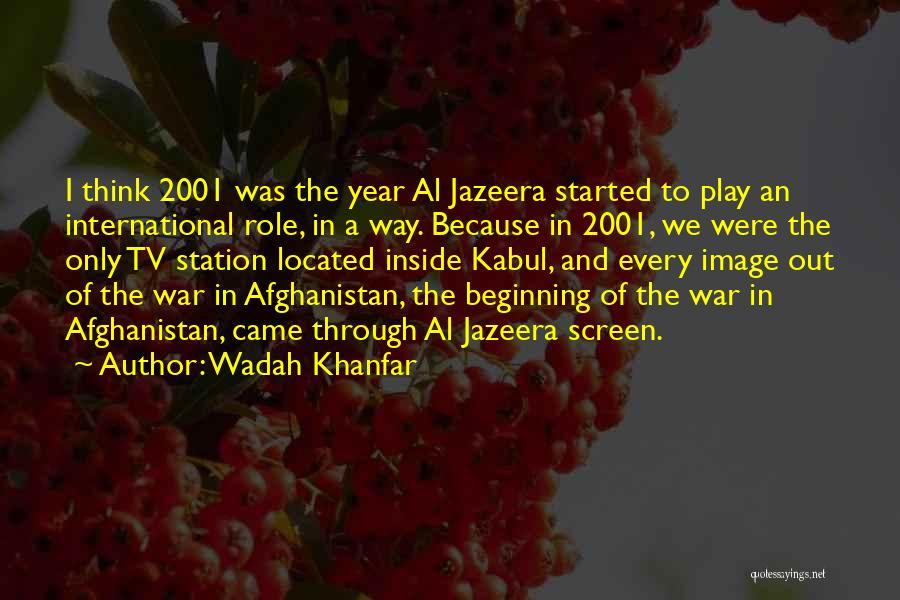 Wadah Khanfar Quotes 1036460