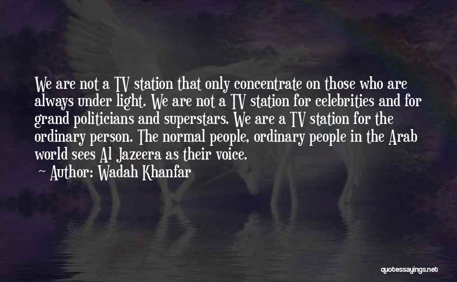 Wadah Khanfar Quotes 1643557