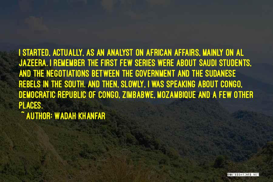 Wadah Khanfar Quotes 1691574