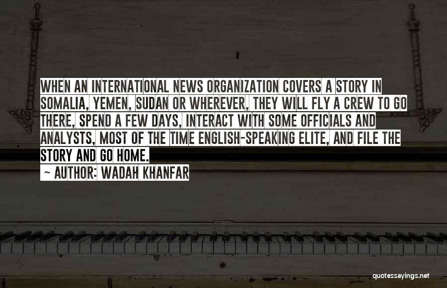 Wadah Khanfar Quotes 1707333