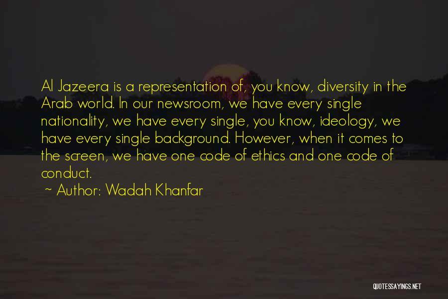Wadah Khanfar Quotes 2132138