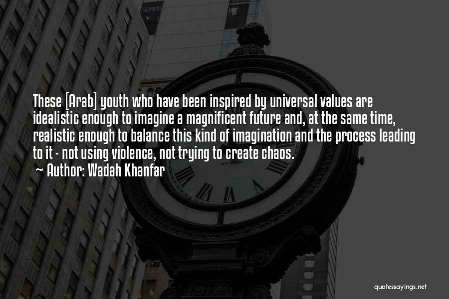 Wadah Khanfar Quotes 2263583