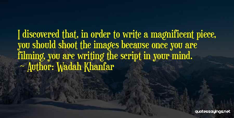 Wadah Khanfar Quotes 419720