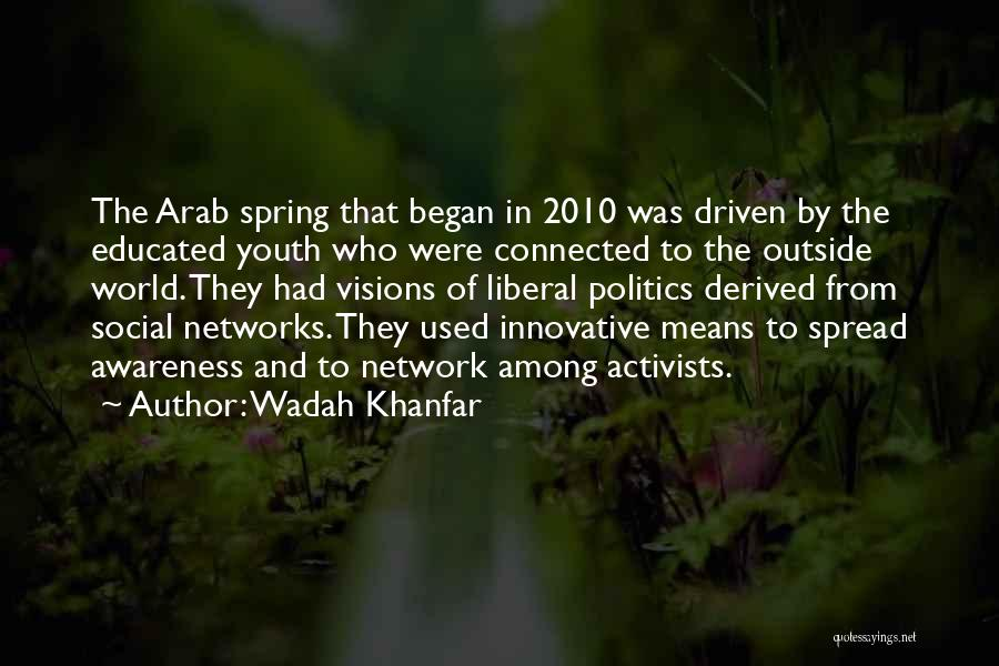 Wadah Khanfar Quotes 715337