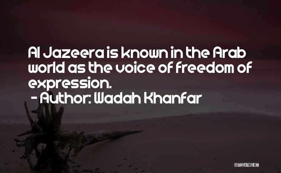 Wadah Khanfar Quotes 743011
