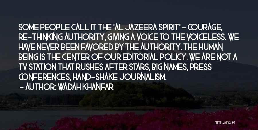 Wadah Khanfar Quotes 808573