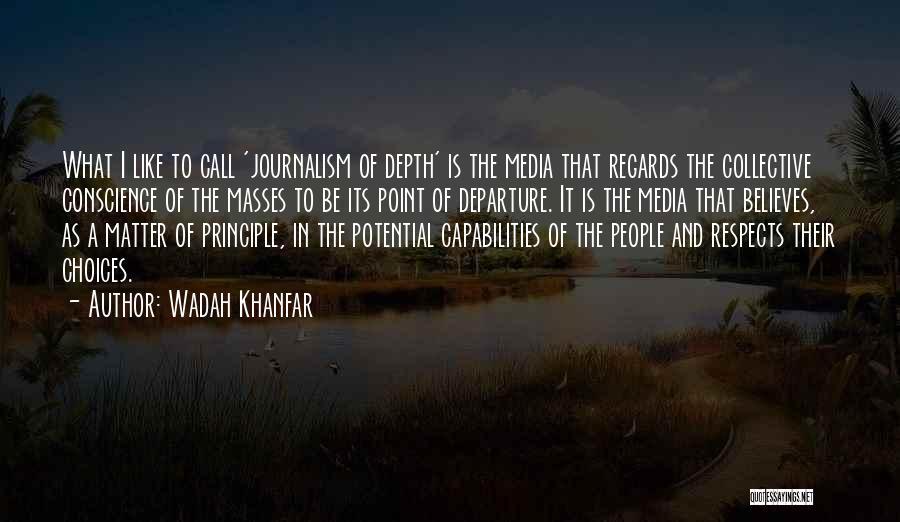 Wadah Khanfar Quotes 994381