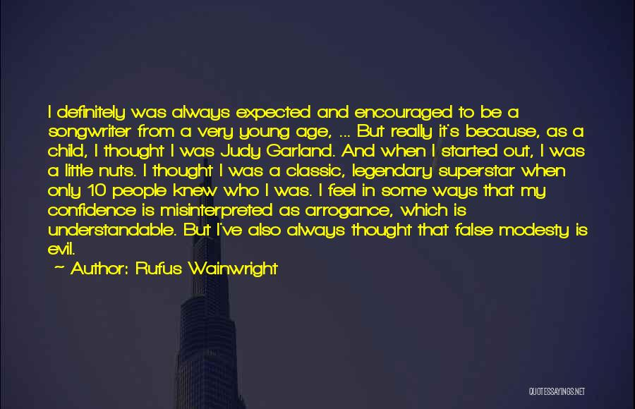 Wainwright Quotes By Rufus Wainwright