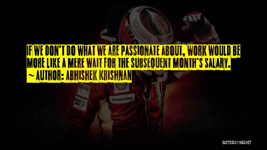 Wait What Quotes By Abhishek Krishnan