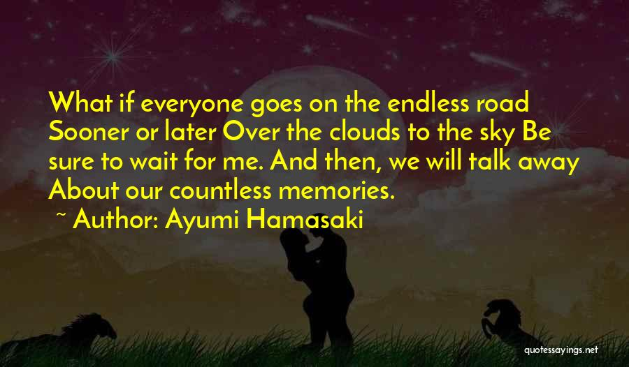 Wait What Quotes By Ayumi Hamasaki