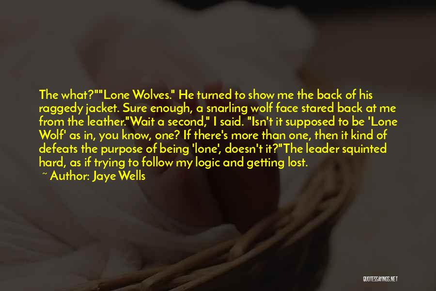 Wait What Quotes By Jaye Wells