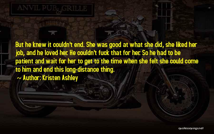 Wait What Quotes By Kristen Ashley