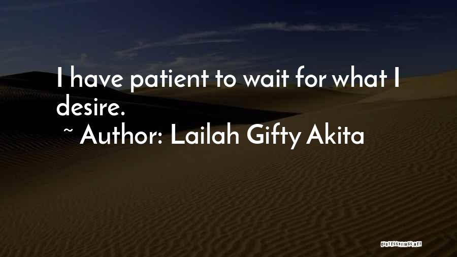 Wait What Quotes By Lailah Gifty Akita