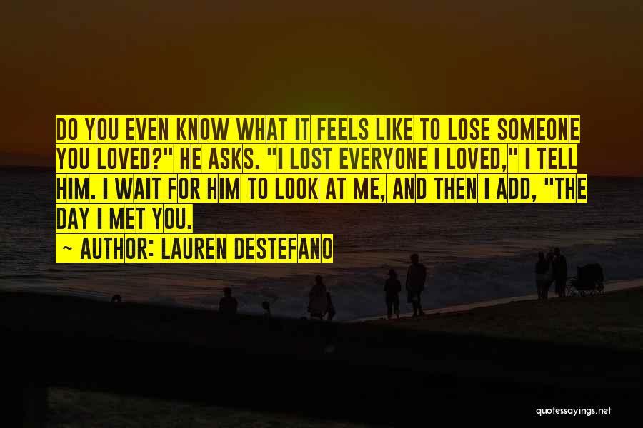 Wait What Quotes By Lauren DeStefano