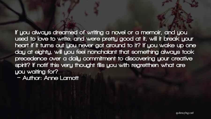 Waiting Around Quotes By Anne Lamott