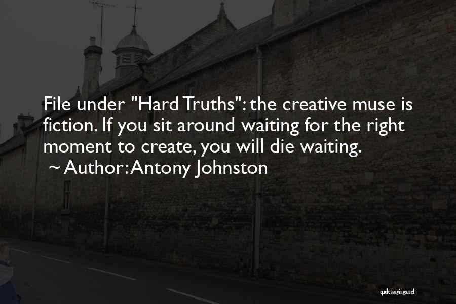 Waiting Around Quotes By Antony Johnston