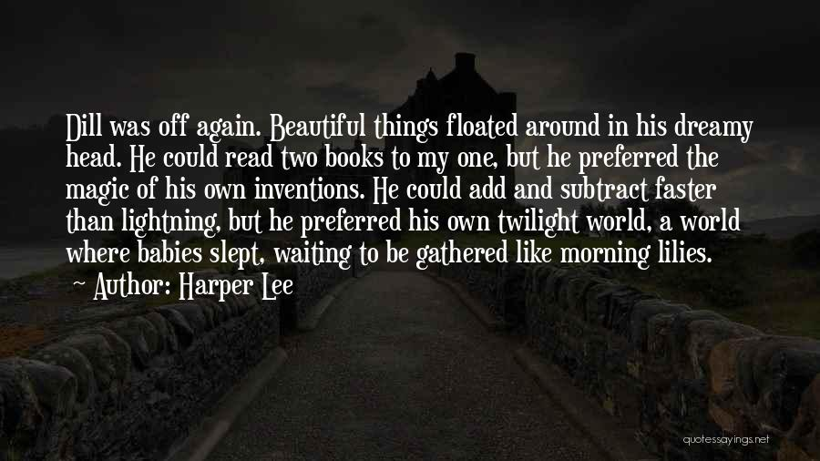 Waiting Around Quotes By Harper Lee