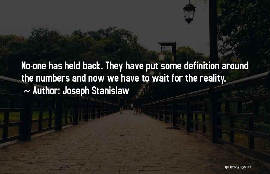 Waiting Around Quotes By Joseph Stanislaw
