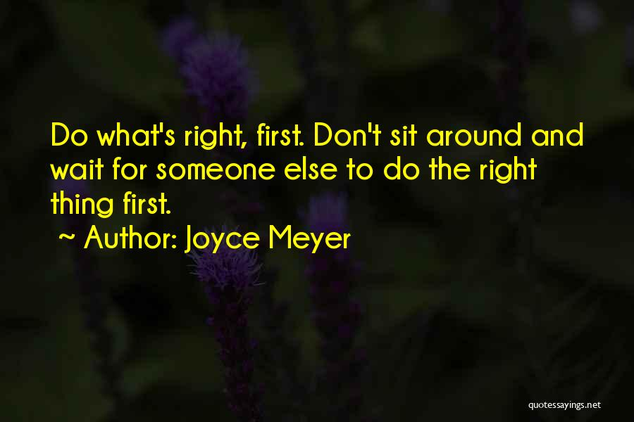 Waiting Around Quotes By Joyce Meyer