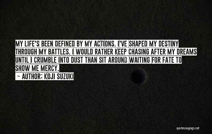 Waiting Around Quotes By Koji Suzuki