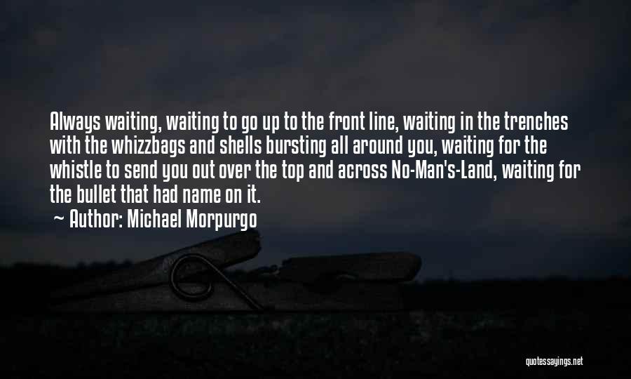 Waiting Around Quotes By Michael Morpurgo