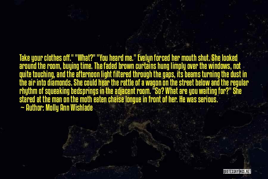 Waiting Around Quotes By Molly Ann Wishlade