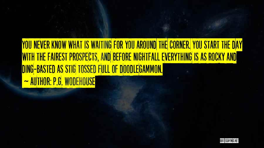 Waiting Around Quotes By P.G. Wodehouse