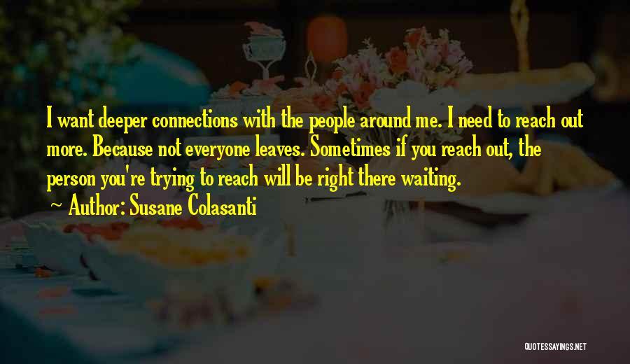 Waiting Around Quotes By Susane Colasanti