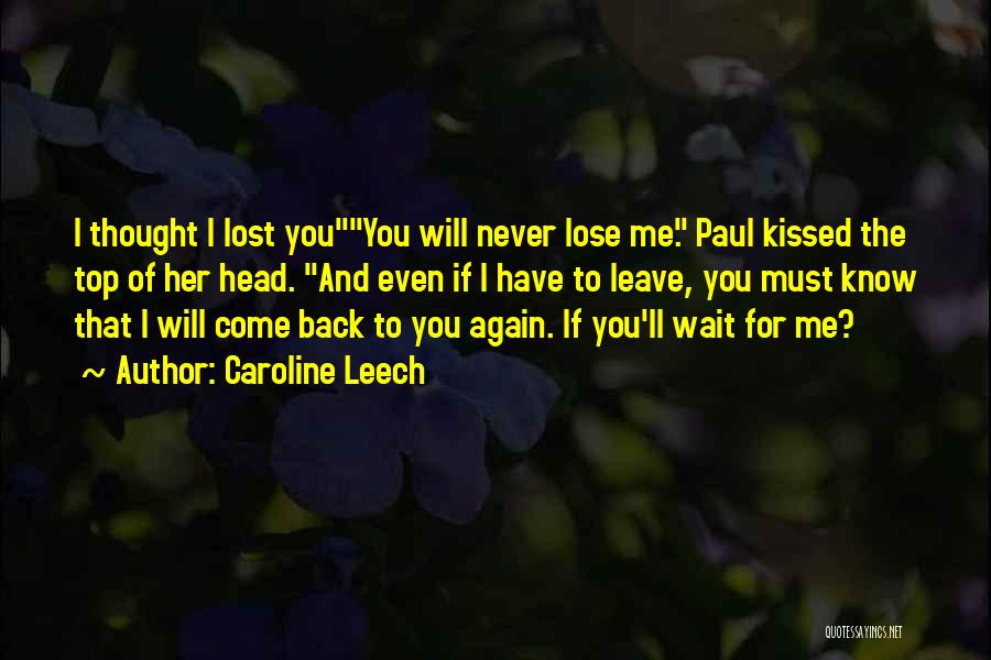 Waiting For Him To Love You Back Quotes By Caroline Leech