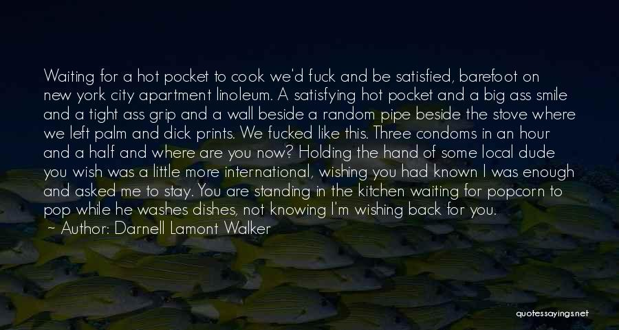 Waiting For Him To Love You Back Quotes By Darnell Lamont Walker