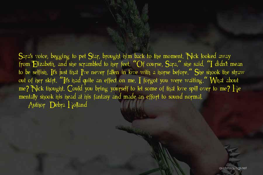 Waiting For Him To Love You Back Quotes By Debra Holland