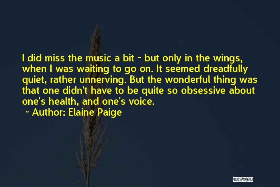 Waiting For Someone You Miss Quotes By Elaine Paige