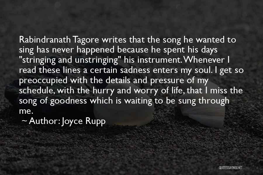 Waiting For Someone You Miss Quotes By Joyce Rupp