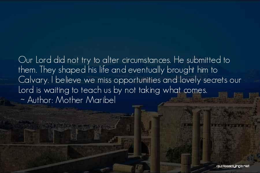 Waiting For Someone You Miss Quotes By Mother Maribel