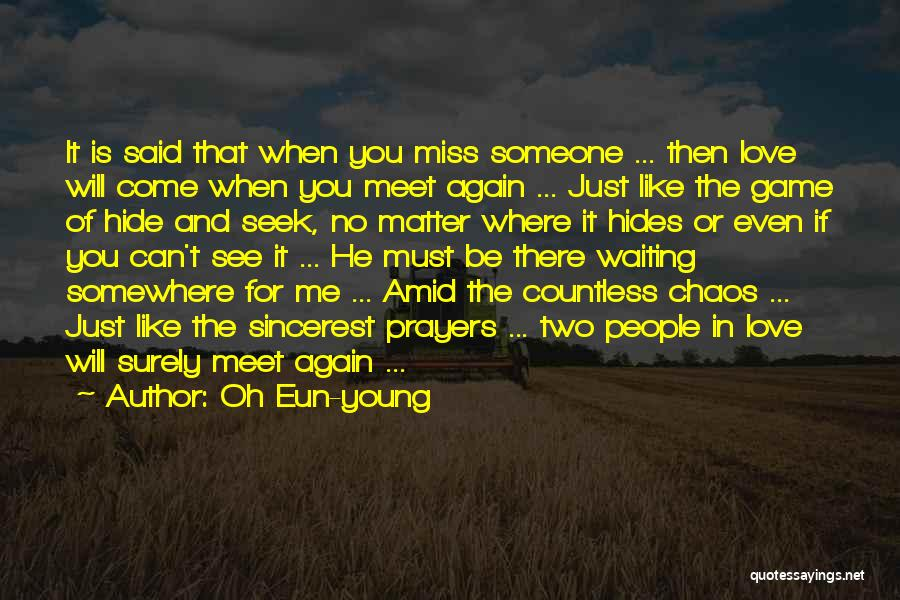 Waiting For Someone You Miss Quotes By Oh Eun-young