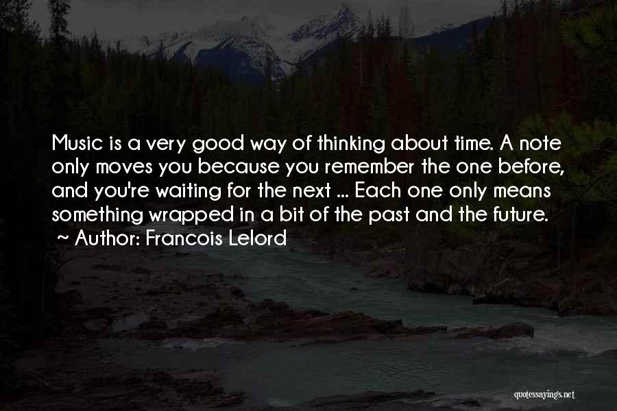 Waiting For Something Good Quotes By Francois Lelord