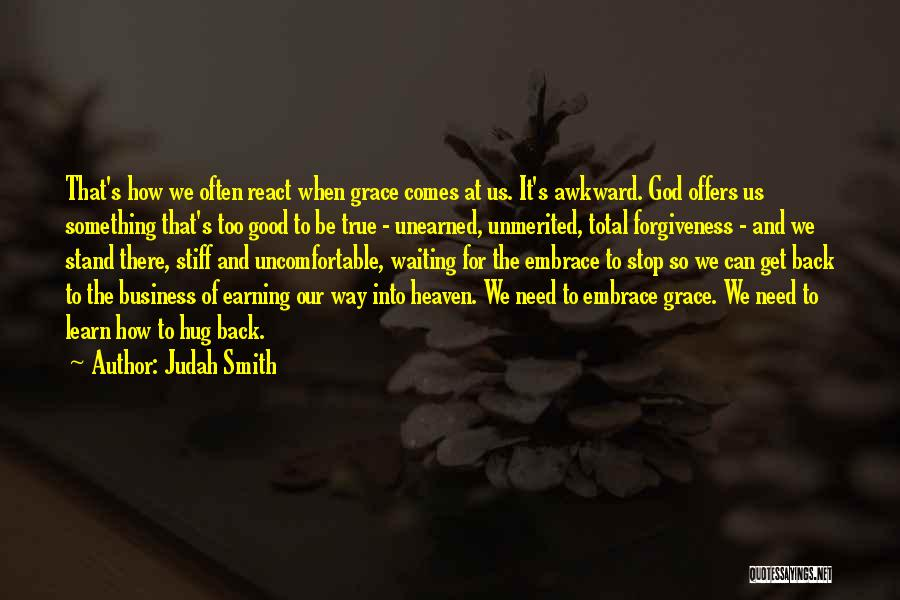 Waiting For Something Good Quotes By Judah Smith