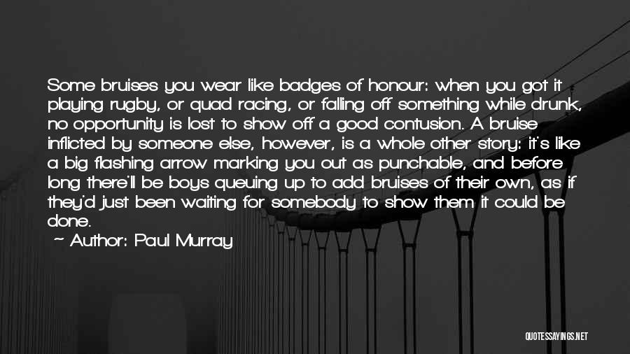 Waiting For Something Good Quotes By Paul Murray